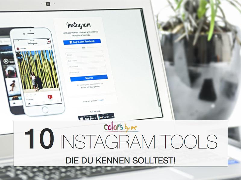 10 Instagram Tools die du kennen solltest