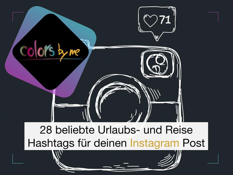 28 beliebte Urlaubs- und Reise-Hashtags für deinen Instagram Post