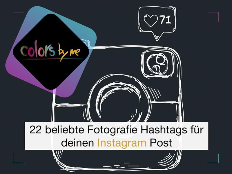 22 beliebte Fotografie Hashtags für deinen Instagram Post